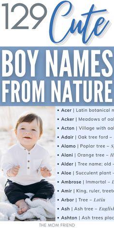 Earthy Boy Names, Boy Middle Names Unique, Baby Boy Middle Names, Rustic Boy Names, Unusual Boy Names, Unique Baby Boy Names, Boy Nature Names, Cutest Baby Names, Baby Boys Names