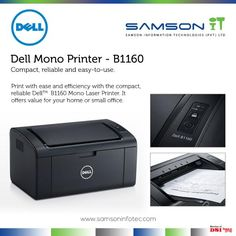 Enjoy efficient performance, save your space and make your printing job easy. Dell Mono Printer - B1160 offers a great value for your home or small business. http://www.samsoninfotec.com/products/dell/laser-printers/dell-b1160-printer