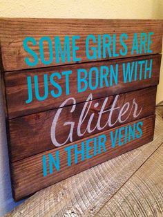 Items similar to Pallet Reclaimed Art Decor Teen Glitter Girl Nursery Bedroom Birthday Paris Hilton Quote Distressed on Etsy