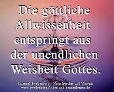 Die göttliche Allwissenheit entspringt aus der unendlichen Weisheit Gottes. - Emanuel Swedenborg - www.swedenborg.at