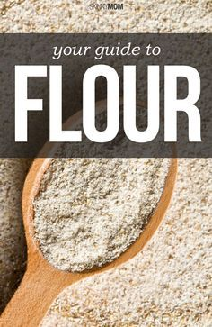 Your guide to flour