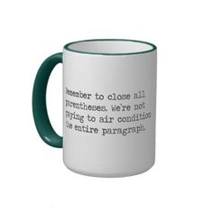 Close all Parentheses Coffee Mugs