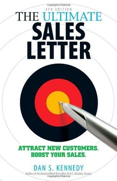 The Ultimate Sales Letter: Attract New Customers. Boost your Sales., http://www.amazon.com/dp/1440511411/ref=cm_sw_r_pi_awdm_xztVtb0YNA7AQ