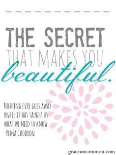 The secret to being beautiful isn't found in a pretty face or a perfect life. Find out where it is, because it's already in you.