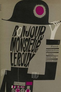 E-P Davoust - Bonjour monsieur Leroux  Cover by: Bergentz  Printed: 1960  Swedish radio course in French.