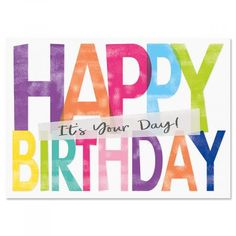 It's Your Day Birthday Cards - BOGO. Pack of single-design birthday cards is perfect for everyone on your list! Happy Birthday Wishes Cards, Birthday Wishes Quotes, Happy Birthday Images, Birthday Messages, Birthday Pictures, Birthday Greetings, Kids Birthday Themes, Birthday Posts, Birthday Quotes For Him