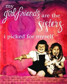 Life Lines My Girlfriends Are The Sisters Textual Art Plaque