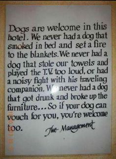 DOGS ARE WELCOME!