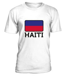 # National Flag of Haiti .  Get this BEST-SELLING T-ShirtCHECK OUT OUR SHOP!Guaranteed safe and secure payment with:Best quality on the market, great selection of colors and styles!Haiti is situated on the island of Hispaniola in the Greater Antilles island state. It covers the western part of the Caribbean island, which occupies the eastern part of the Dominican Republic.(Republic Flag, Central America, Caribbean, Haiti, colony, Port-au-Prince, Carrefour, french, island)