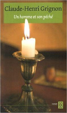 Un homme et son péché: Amazon.com: Claude-Henri Grignon: Books Roman, Claude, Sons, Candle Holders, Candles, Henri, Amazon, Livres, Amazons