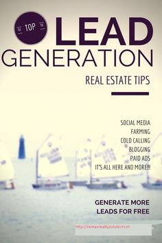 Real Estate: Lead Generation Tips For Realtors - Learn everythi. Real Estate Career, Real Estate Leads, Real Estate Business, Selling Real Estate, Real Estate Tips, Real Estate Investing, Real Estate Marketing, Cold Calling, Real Estate Branding