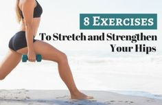 Unlock Your Hip Flexors: 8 Hip Flexor Stretches and Exercises for Healthy H...