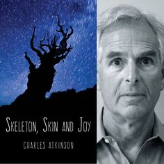 FINISHING LINE PRESS FEATURED AUTHOR OF THE DAY: Charles Atkinson  Skeleton, Skin And Joy  by Charles Atkinson  $14.99, paper  https://www.finishinglinepress.com/product/skeleton-skin-and-joy-by-charles-atkinson/  Charles Atkinson's collection, The Only Cure I Know (San Diego Poets Press), received the American Book Series award for poetry; a chapbook, The Best of Us on Fire, won the Wayland Press competition.  A third volume, Because We Are Men, was awarded the Sow's Ear Poetry Chapbook…