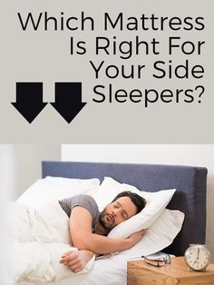 Which Mattress Is Right for your side sleepers?