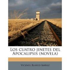 Los cuatro jinetes del apocalipsis – ePub y Pdf | Descargas de libros Gratis - Descargar ebooks gratuitos