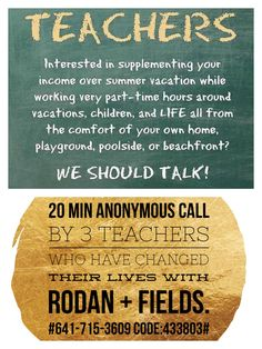 ✨ TEACHERS ✨ Summer is almost here! It is a great time to look into Rodan + Fields! A little side gig you can start over the summer and grow into a life changing business if you choose! Work from home, the pool, the beach, vacation, backyard or deck while watching your kids play! Wifi and a dream is all you need!! Now is the best time to get started! Let me show you how! Http://lisaber.myrandf.biz