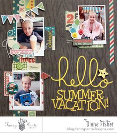 Hello Summer Vacation *Fancy Pants* - S - Made with the Fancy Pants Everyday Circus Scrapbook Layout Sketches, 12x12 Scrapbook, Travel Scrapbook, Scrapbook Paper Crafts, Scrapbooking Layouts, Scrapbook Photos, Picture Layouts, Hello Summer, Sanya