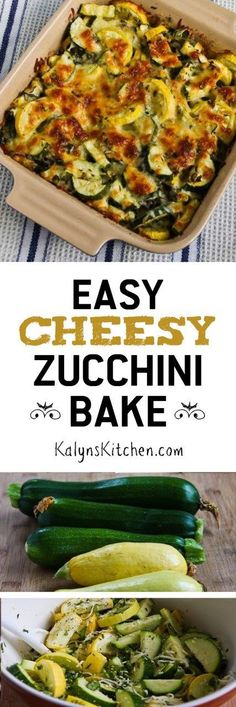 If you like zucchini, fresh basil, and cheese, you'll love this Easy Cheesy Zucchini Bake! PIN NOW so you will have it when you're over-run with zucchini this summer! [found on KalynsKitchen.com]