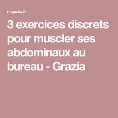 3 exercices discrets pour muscler ses abdominaux au bureau - Grazia