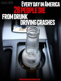 28 People Die Each Day Due to Drunk Drivers Mothers Against Drunk Driving (MADD) reports that each day in the U., 28 people are killed by a drunk driver. The statistics that are reported by MADD and. Dont Text And Drive, Dont Drink And Drive, Distracted Driving, Drunk Driving, Driving Quotes, Writing A Persuasive Essay, Requiem For A Dream, Shattered Heart, Driving Safety