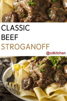 Made with beef sirloin steak, mushrooms, onions, garlic, margarine or butter, beef broth, salt, Worcestershire sauce, all-purpose flour, sour cream, cooked egg noodles   CDKitchen.com