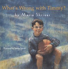 What's Wrong with Timmy by Maria Shriver.  Great way to explain disability to children.