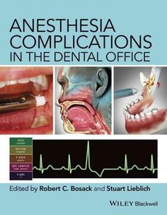 Anesthesia Complications in the Dental Office (Hardcover) http://tmiky.com/pinterest
