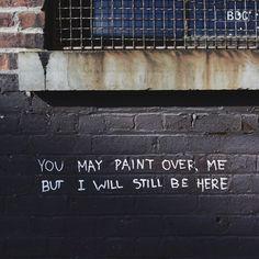 He ate my heart Un pequeño escrito, en una pared olvidada. Ahí es donde lo lleva S