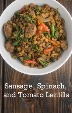 Healthy Sausage, Spinach, and Tomato Lentils