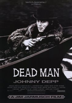 Dead Man, Jim Jarmusch, Johnny Depp