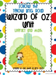 Literacy and math activities to accompany the study of The Wizard of Oz. $