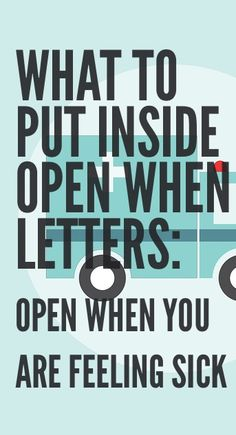 open when letter ideas and what to put inside of them  Open When