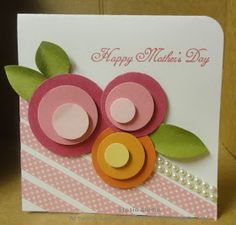 Stampin' & Scrappin' with Stasia: Continuing with Mother's Day Cards