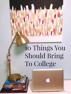 Don't forget to bring these important things with you to college!