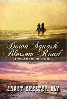 Giveaway at A Christian Writer's World: DOWN SQUASH BLOSSOM ROAD by Janet Chester Bly #BookGiveaway