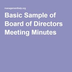 Basic Sample of Board of Directors Meeting Minutes