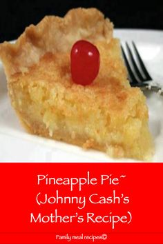 Pineapple Pie~ (Johnny Cash's Mother's Recipe) - Family meal recipes pies pies recipes dekorieren rezepte Johnny Cash, Meal Recipes, Cooking Recipes, Top Recipes, Recipies, Mother Recipe, Pie Dessert, Food Cakes, Savoury Cake