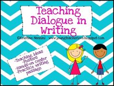 """FREE """"Teaching Dialogue in Writing"""".....Follow for Free """"too-neat-not-to-keep"""" teacning tools & other fun stuff :)"""