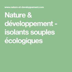 Nature & développement - isolants souples écologiques