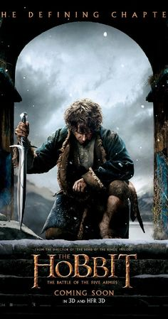Directed by Peter Jackson.  With Ian McKellen, Martin Freeman, Richard Armitage, Cate Blanchett. Bilbo and Company are forced to engage in a war against an array of combatants and keep the Lonely Mountain from falling into the hands of a rising darkness.