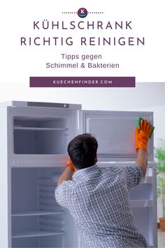 So putzt du deinen Kühlschrank richtig: Tipps gegen Schimmel, Bakterien und Schmutz.  #kühlschrank #gefrierfach #gefrierschrank #gefriertruhe #abtauen #putzen #reinigen #haushalt #tipps #putzplan Fridge Organization, Organize Fridge, Chest Freezer, New Kitchen, Cleaning, Household