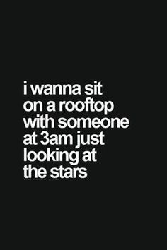 Sit on the rooftop #Lovers, #Nights, #Roof, #Sit, #Stars