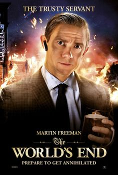 Martin Freeman the world end poster. I'm happy this is going to be released this year.