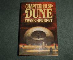 CHAPTERHOUSE: DUNE, Frank Herbert, 1985 HC/DJ 1st Edition Book, Good Shape!
