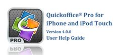 User guide: Learn more about using Quickoffice Pro for iPhone and iPod touch here