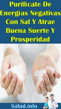 #Purifícate De #Energías #Negativas Con #Sal Y Atrae #Buena #Suerte Y #Prosperidad #consejos #dinero #bienestar Money, Wellness, Tips, Health