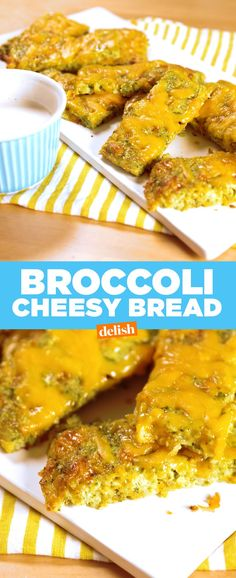 Broccoli Cheesy BreadDelish