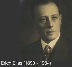 Frank Family; Erich Elias, Brother-in-law of Otto Frank