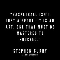 12 Stephen Curry Quotes 190527 Black law of attraction quotes money quotes abraham hicks quotes inspirational spiritual quotes what a life quotes best quotes ab. Famous Basketball Quotes, Motivational Basketball Quotes, Girls Basketball Quotes, Basketball Is Life, Basketball Drills, Women's Basketball, Basketball Pictures, Sport Quotes, Girl Quotes