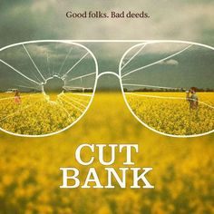 Cut Bank Movie Quotes